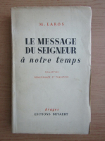 Anticariat: Matthias Laros - Le message du seigneur a notre temps