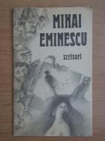 Anticariat: Mihai Eminescu - Scrisori