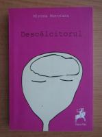 Anticariat: Mircea Moroianu - Descalcitorul