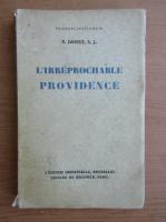 Anticariat: P. Dohet - L'irreprochable providence (1936)