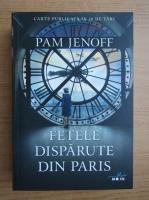 Anticariat: Pam Jenoff - Fetele disparute din Paris