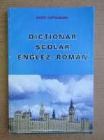 Radu Lupuleasa - Dictionar scolar englez-roman
