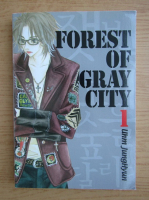 Anticariat: Uhm Junghyun - Forest of gray city (volumul 1)