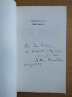 Anticariat: Vartan Arachelian - Fata in fata cu Petre Roman (cu autograful autorului)
