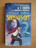 Anticariat: A. C. Crispin - StarBridge, volumul 4. Serpent's gift