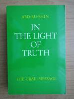 Anticariat: Abd-Ru-Shin - In the light of truth (volumul 2)