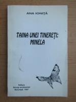 Anticariat: Ana Ionita - Taina unei tinereti, Minela