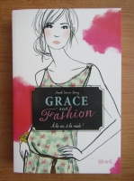 Anticariat: Anouk Tourno-Durey - Grace and fashion. A la vie, a la mode