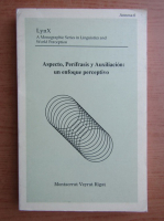 Aspecto, Perifrasis y Auxiliacion: un enfoque perceptivo
