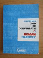 Anticariat: Carmen Man - Ghid de conversatie roman-francez