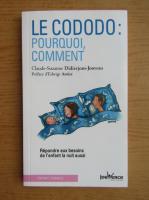 Anticariat: Claude-Suzanne Didierjean-Jouveau - Le cododo: pourquoi, comment