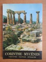 Corinthe. Mycenes