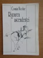 Anticariat: Cosmin Nicolae - Rigoarea ascendentei
