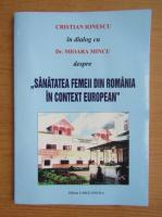 Anticariat: Cristian Ionescu - Sanatatea femeii din Romania in context European