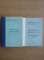 Anticariat: Daniel Malaescu - Dictionar aeronautic englez-roman (2 volume)