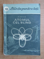 Anticariat: Danil S. Danin - Atomul cel bland