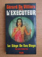 Anticariat: Don Pendleton - L'executeur. Le siege de San Diego