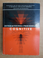 Anticariat: E. Fischbein - Interactiunea proceselor cognitive