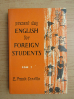 Anticariat: E. Frank Candlin - English for foreign students (volumul 2)
