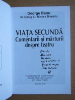 Anticariat: George Banu - Viata secunda (cu autograful autorului)