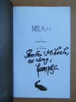 Anticariat: George Dragan - Mila 23 (cu autograful autorului)