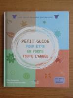Gilles Diederichs - Petit guide pour etre en forme toute l'annee