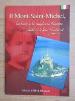 Anticariat: Il Mont-Saint-Michel, la baia e le migliori Ricette della Mere Poulard