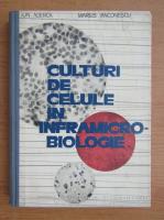 Anticariat: Ion Aderca - Culturi de celule in inframicrobiologie
