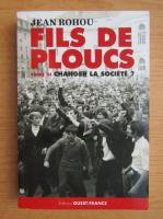 Anticariat: Jean Rohou - Fils de ploucs (volumul 3)