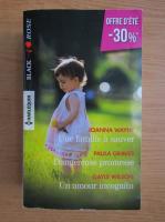 Anticariat: Joanna Wayne, Paula Graves, Gayle Wilson - Une famille a sauver. Dangereuse promesse. Un amour incognito