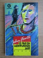 John Fante - Es war ein merkwurdiges jahr