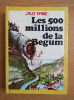 Anticariat: Jules Verne - Les 500 millions de la Begum