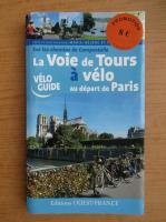 Anticariat: La voie de tours a velo au depart de Paris