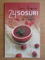 Anticariat: Laura Adamache - Sosuri. 24 de retete delicioase si usor de preparat