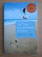Anticariat: Laurence Laurendon - Les 7 cles pour entretenir la forme