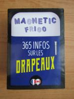 Anticariat: Magnetic frigo. 365 infos sur les drapeaux