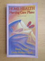 Anticariat: Marie S. Jaffe - Home health. Nursing care plans