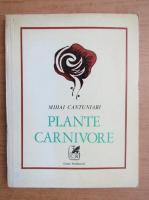Anticariat: Mihai Cantuniari - Plante carnivore
