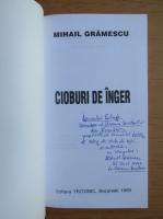 Anticariat: Mihail Gramescu - Cioburi de inger (cu autograful si dedicatia autorului pentru Balogh Jozsef)