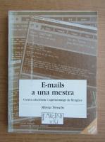 Anticariat: Mireia Trenchs Parera - E-mails a una mestra