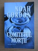 Anticariat: Noah Gordon - Comitetul mortii