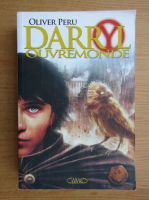 Anticariat: Oliver Peru - Darryl Ouvremonde