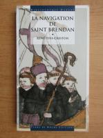 Anticariat: Rene-Yves Creston - La navigation de Saint Brendan