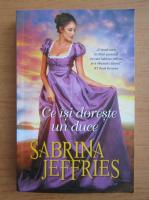 Sabrina Jeffries - Ce isi doreste un duce