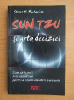 Steven W. Michaelson - Sun Tzu si arta deciziei