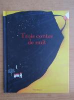 Anticariat: Trois contes de nuit