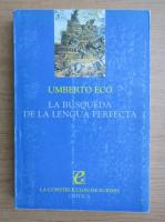 Umberto Eco - La busqueda de la lengua perfecta