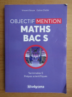 Anticariat: Vincent Douce - Objectif mention maths bac S