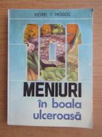 Viorel T. Mogos - Meniuri in boala ulceroasa