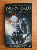 Adam Christopher - Dishonored. L'homme corrode